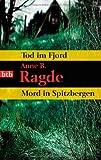 Tod im Fjord/Mord in Spitzbergen: Zwei Romane in einem Band