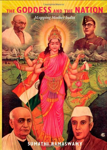 The Goddess And The Nation: Mapping Mother India