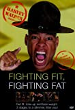 echange, troc Harvey Walden Presents Fighting Fit, Fighting Fat [Import anglais]