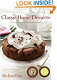 Classic Home Desserts: A Treasury of Heirloom and Contemporary Recipes