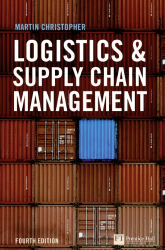Logistics and Supply Chain Management (4th Edition) (Financial Times Series)