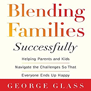 Blending Families Successfully Audiobook