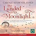 She Landed by Moonlight: The Story of Secret Agent Pearl Witherington (       UNABRIDGED) by Carole Seymour-Jones Narrated by Catherine Harvey
