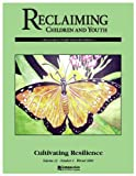 img - for Cultivating Resilience (Reclaiming Children and Youth, Volume 12, Issue 4) book / textbook / text book