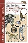 Guide des mammif�res d'Afrique : Plus...
