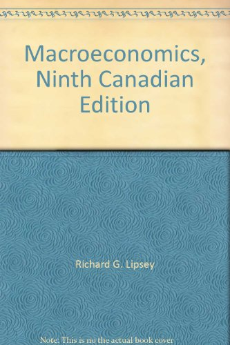 Macroeconomics, Ninth Canadian Edition