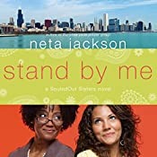 Stand by Me: A SouledOut Sisters Novel, Book 1 | Neta Jackson