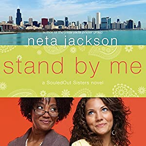 Stand by Me: A SouledOut Sisters Novel, Book 1 | [Neta Jackson]