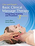 img - for Clay & Pounds' Basic Clinical Massage Therapy: Integrating Anatomy and Treatment book / textbook / text book
