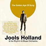 The Golden Age Of Song Jools Holland & His Rhythm & Blues Orchestra