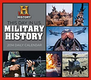 This Day in US Military History 2014 Boxed Daily (calendar) by The History Channel