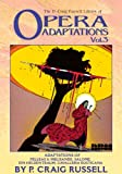 The P. Craig Russell Library of Opera Adaptations: Vol. 3: Adaptions of Pelleas & Melisande, Salome, Ein Heldentraum, Cavalleria Rusticana (1561633895) by Russell, P. Craig