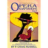 The P. Craig Russell Library of Opera Adaptations: Vol. 3: Adaptions of Pelleas & Melisande, Salome, Ein Heldentraum, Cavalleria Rusticanapar P. Craig Russell
