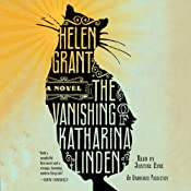The Vanishing of Katharina Linden: A Novel | [Helen Grant]