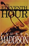 The Eleventh Hour: A Connor Hawthorne...