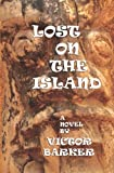 img - for Lost On The Island book / textbook / text book