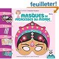 Mes masques de princesses du monde � d�corer
