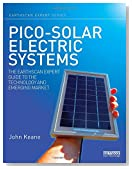 Pico-solar Electric Systems: The Earthscan Expert Guide to the Technology and Emerging Market
