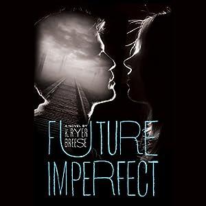 Future Imperfect Audiobook