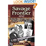 Savage Frontier Volume III: Rangers, Riflemen, and Indian Wars in Texas, 1840-1841