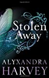 Alyxandra Harvey Stolen Away (Drake Chronicles)