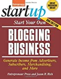 img - for Start Your Own Blogging Business: Generate Income from Advertisers, Subscribers, Merchandising, and More (StartUp Series) 3rd edition by Rich, Jason R., Entrepreneur magazine (2014) Paperback book / textbook / text book