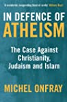 In Defence of Atheism: The Case Again...