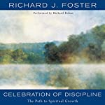 Celebration of Discipline | Richard J. Foster