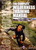 Complete Wilderness Training Manual