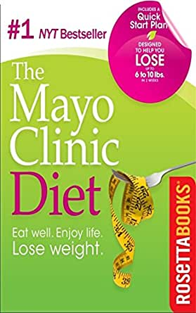 Mayo Clinic Diet eBook: Mayo Clinic: Amazon.co.uk: Kindle Store