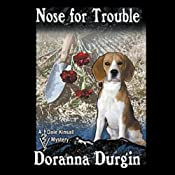Nose for Trouble: Dale Kinsall, Book 1 | [Doranna Durgin]