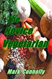 img - for The Novice Vegetarian book / textbook / text book