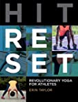 Hit Reset: Revolutionary Yoga for Ath...