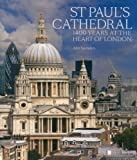 Ann Saunders St Paul's Cathedral: 1,400 Years at the Heart of London