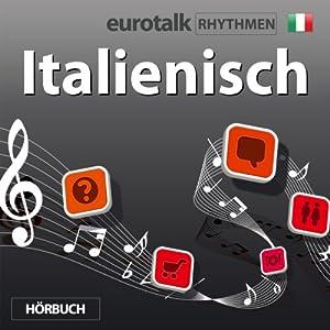 EuroTalk Rhythmen Italienisch | [EuroTalk Ltd]