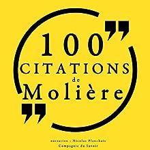 100 citations de Molière | Livre audio Auteur(s) :  Molière Narrateur(s) : Nicolas Planchais