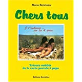 Chers Tous - Panorama de la Carte Postale Populairepar Manu Boisteau