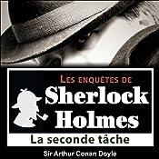 La seconde tâche (Les enquêtes de Sherlock Holmes 42) | Arthur Conan Doyle
