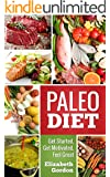 PALEO DIET - Get Started, Get Motivated, Feel Great