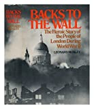Backs to the Wall (0394460804) by Mosley, Leonard