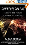 Connectography: Mapping the Future of...