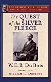 img - for The Quest of the Silver Fleece (The Oxford W. E. B. Du Bois) book / textbook / text book