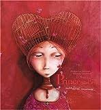 echange, troc Rébecca Dautremer, Philippe Lechermeier - Princesses oubliées ou inconnues...