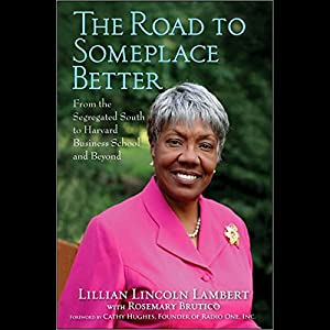 The Road to Someplace Better Audiobook