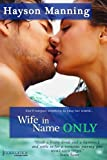 Wife in Name Only (Entangled: Indulgence)