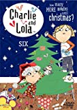 51pVTo2HIOL. SL160  Charlie and Lola, Vol. 6   How Many More Minutes Until Christmas