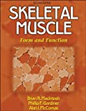 img - for Skeletal Muscle: Form and Function - 2nd Edition book / textbook / text book