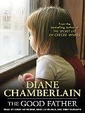 Diane Chamberlain The Good Father
