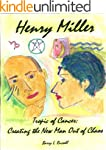 Henry Miller: Tropic of Cancer - Crea...
