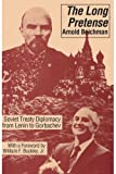 img - for The Long Pretense: Soviet Treaty Diplomacy from Lenin to Gorbachev book / textbook / text book